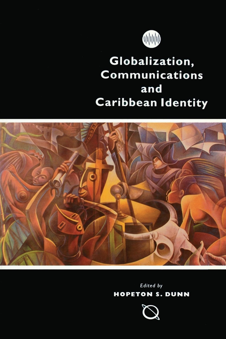 GLOBALIZATION, COMMUNICATION & CARIBBEAN IDENTITY