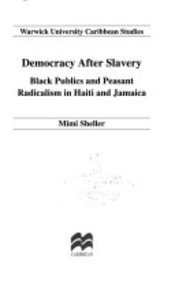 DEMOCRACY AFTER SLAVERY
