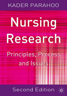 NURSING RESEARCH: PRINCIPLES PROCESS & ISSUES
