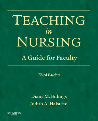TEACHING IN NURSING : A GUIDE FOR FACULTY