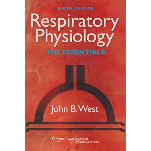 ESSENTIALS : RESPIRATORY PHYSIOLOGY