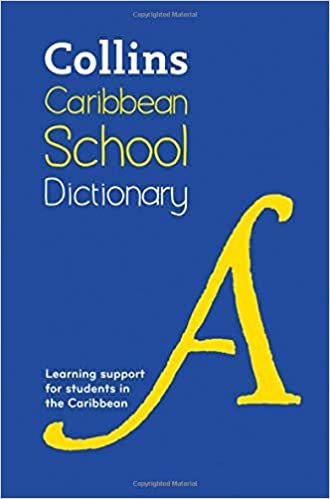 COLLINS CARIBBEAN SCHOOL DICTIONARY