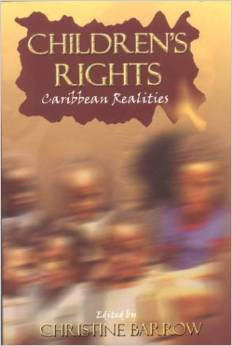 CHILDREN'S RIGHTS: CARIBBEAN REALITIES