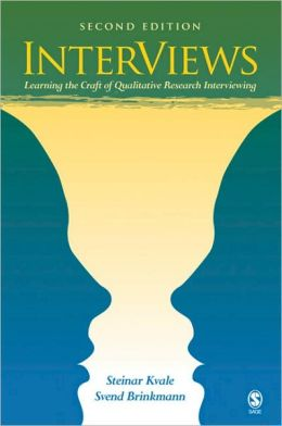 INTERVIEWS: LEARNING THE CRAFT OF QUALITATIVE RESEARCH...