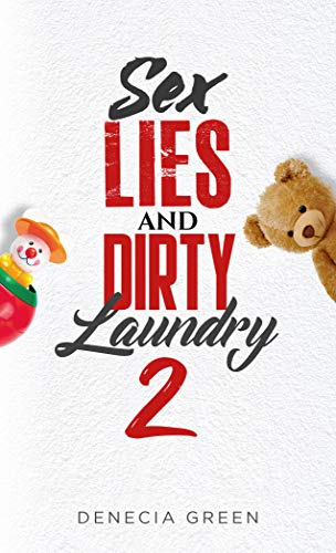 SEX LIES AND DIRTY LAUNDRY PT. 2