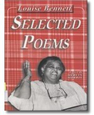 LOUISE BENNETT: SELECTED POEMS
