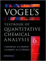 VOGEL'S TEXTBOOK OF QUANTITATIVE CHEMICAL ANA