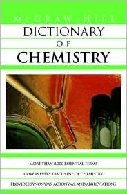 MCGRAW HILL DICTIONARY OF CHEMISTRY
