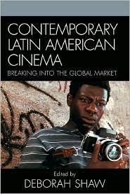 CONTEMPORARY LATIN AMERICAN CINEMA