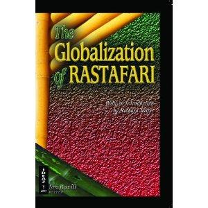 THE GLOBALIZATION OF RASTAFARI
