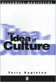 THE IDEA OF CULTURE