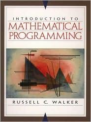 INTRODUCTION TO MATHEMATICAL PROGRAMMING