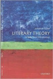 LITERARY THEORY : A VERY SHORT INTRODUCTION
