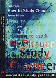 HOW TO STUDY CHAUCER