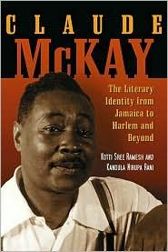 CLAUDE MCKAY: THE LITERARY IDENTITY FROM JAMAICA TO HARLEM