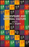 SHAKESPEARE & NATIONAL CULTURE