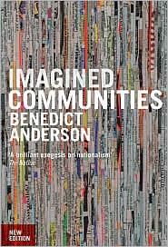 IMAGINED COMMUNITIES: REFLECTIONS ON THE ORIGIN AND SPREAD