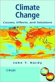 CLIMATE CHANGE: CAUSES, EFFECTS AND SOLUTIONS