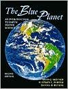THE BLUE PLANET: AN INTRODUCTION TO EARTH SYSTEMS