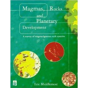 MAGMAS, ROCKS AND PLANETARY DEVELOPMENT