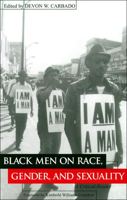 BLACK MEN ON RACE, GENDER AND SEXUALITY