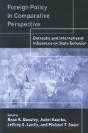 FOREIGN POLICY IN COMPARATIVE PERSPECTIVE DOMESTIC AND INT'L