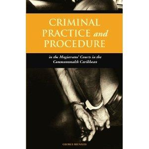 CRIMINAL PRACTICE AND PROCEDURE