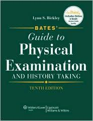 BATES GUIDE TO PHYSICAL EXAMINATION & HISTORY TAKING