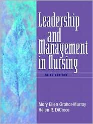 LEADERSHIP & MANAGEMENT IN NURSING