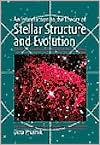 STELLAR STRUCTURE & EVOLUTION
