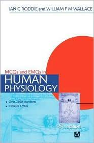 MCQS AND EMQS HUMAN PHYSIOLOGY
