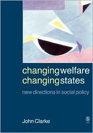 CHANGING WELFARE CHANGING STATE