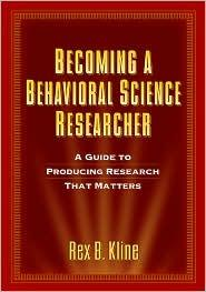 BECOMING A BEHAVIOURAL SCIENCE RESEARCHER: A GUIDE TO...