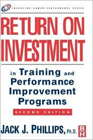 RETURN ON INVESTMENT IN TRAINING AND PERFORMANCE...