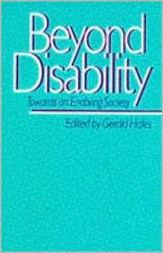 BEYOND DISABILITY: TOWARDS NA ENABLING SOCIETY