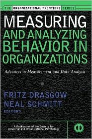 MEASURING AND ANALYSING BEHAVIOR IN ORGANIZATIONS