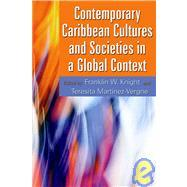 CONTEMPORARY CARIBBEAN CULTURES AND SOCIETIES IN A GLOBAL