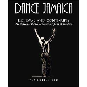 DANCE JAMAICA: RENEWAL AND CONTINUITY