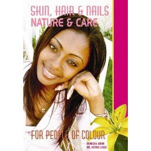 SKIN, HAIR & NAILS NATURE & CARE FOR PEOPLE OF COLOUR