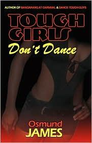 TOUGH GIRLS DON'T DANCE